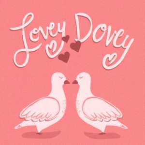 lovey dovey valentines day doves with hearts and text